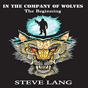 In the Company of Wolves: The Beginning Audiobook