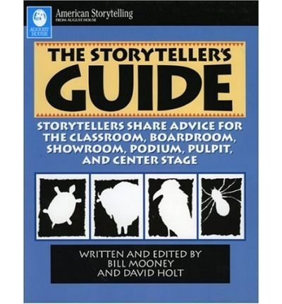 The Storyteller's Guide: Storyteller's Share Advice for the Classroom August House Publishers Incorporated, P.O.Box 3223 Little Rock, Ar 72203-3223, San: 223-7288, T: 501-372-5450 Us (American storytelling) (Paperback) - Common
