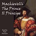 The Prince: The Strategy of Machiavelli | Niccolò Machiavelli