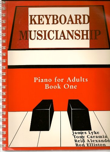 Keyboard Musicianship Piano for Adults, Book One