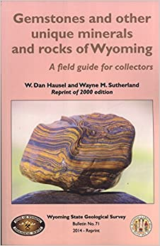 gemstones and other unique minerals and rocks of wyoming