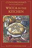 Cunningham's Encyclopedia of Wicca in the Kitchen (Cunningham's Encyclopedia Series Book 3)