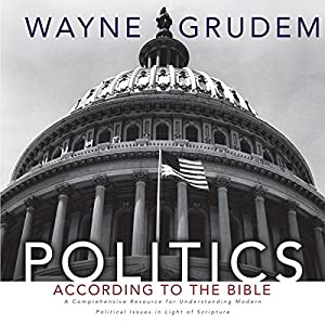 Politics - According to the Bible Audiobook