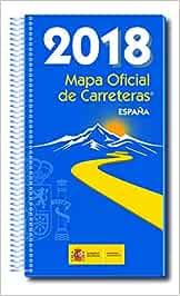 Mapa Oficial Carreteras. España 2018 Inc.Dvd 53ª Ed.: Amazon.es: Secretaría General Técnica, Centro de Publicaciones, Ministerio de Fomento: Libros