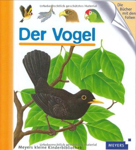 Der Vogel