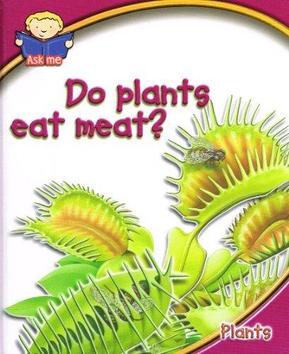 Download Do Plants Eat Meat? - Plants (Ask Me) ebook
