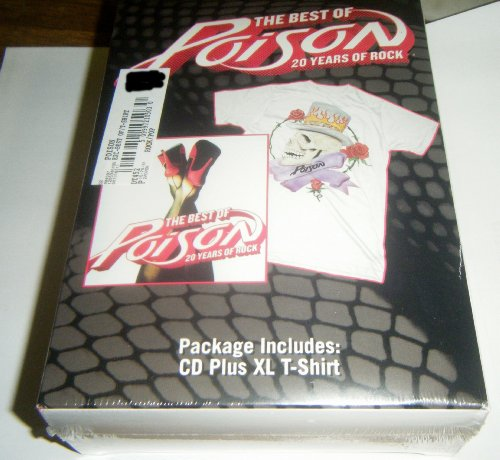 The Best of Poison 20 Years of Rock - CD Plus XL T-shirt (Poison The Best Of Poison 20 Years Of Rock)