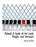 img - for Poland; A Study of the Land, People, and literature book / textbook / text book