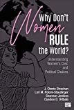 "C. Strachan and L. Poloni-Staudinger, ""Why Don′t Women Rule the World?: Understanding Women′s Civic and Political Choices"" (Sage, 2019)"