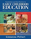 img - for Foundations and Best Practices in Early Childhood Education: History, Theories, and Approaches to Learning (3rd Edition) book / textbook / text book