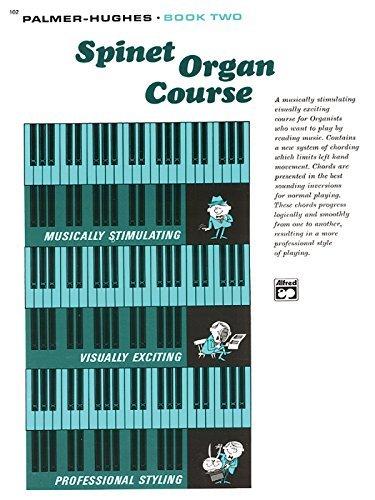 Palmer-Hughes Spinet Organ Course Book 2