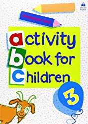 Oxford Activity Books for Children: Book 3 (Oxf Act Books Childr)