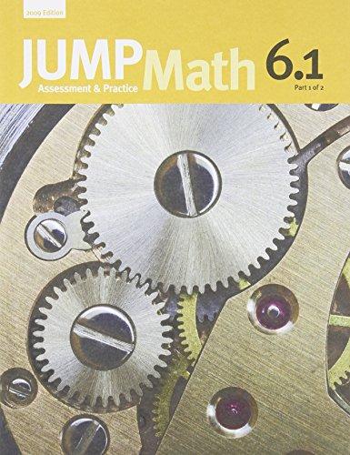 JUMP Math 6.1: Book 6, Part 1 of 2
