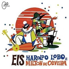Various - Eis Haroldo Lobo E Milton De Oliveira