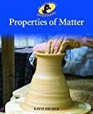 Properties of Matter, Katie Dicker, 1615332146