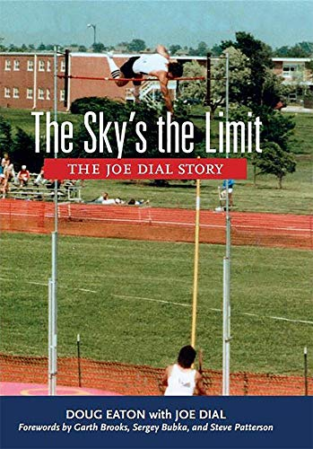 (The Sky's the Limit: The Joe Dial Story)