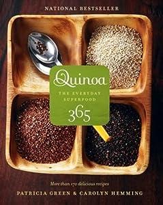 Quinoa 365: The Everyday Superfood