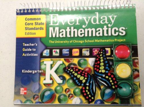 Everyday Mathematics Teachers Guide to Activities Kindergarten