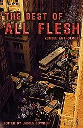 Best of All Flesh: Zombie Anthology