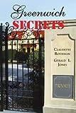 Greenwich Secrets, Claudette Rothman and Gerald L. Jones, 145005773X