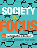 img - for Society in Focus: An Introduction to Sociology (English and English Edition) book / textbook / text book