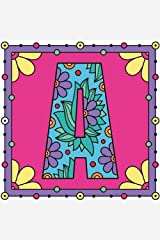 A: ABC Alphabet Coloring Book For Girls Bonus 10 Inspirational Quotes Book For Girls Women Adults Women and Youths To Stress Relieving Quotes to ... Easy & Beautiful Design To Color (Volume 3) Paperback