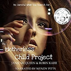 The Motherless Child Project, Book 1