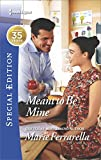 img - for Meant to Be Mine (Matchmaking Mamas) book / textbook / text book