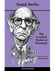 The Crooked Timber of Humanity: Chapters in the History of Ideas - Second Edition