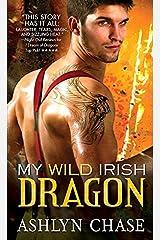 My Wild Irish Dragon (Boston Dragons Book 2) Kindle Edition