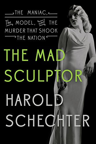 The Mad Sculptor: The Maniac, the Model, and the Murder, used for sale  Delivered anywhere in USA