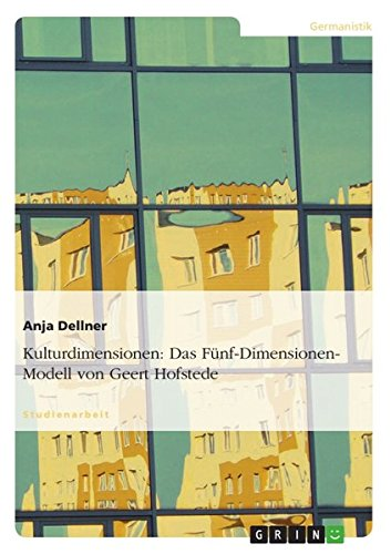 Kulturdimensionen: Das Fünf-Dimensionen-Modell von Geert Hofstede
