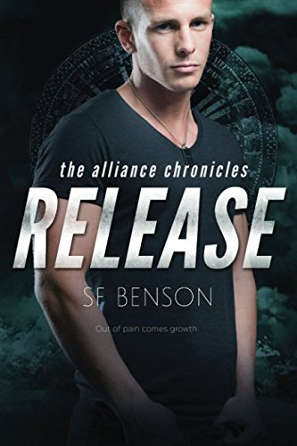 Download Release: the Alliance Chronicles, Book #3 ebook