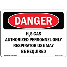 OSHA Danger Sign - H2S Gas Authorized Personnel Only | Choose from: Aluminum, Rigid Plastic Or Vinyl Label Decal | Protect Your Business, Construction Site, Warehouse & Shop Area | Made in The USA
