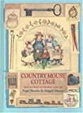 Country Mouse Cottage, Nigel Brooks, Abigail Horner, 0802787525