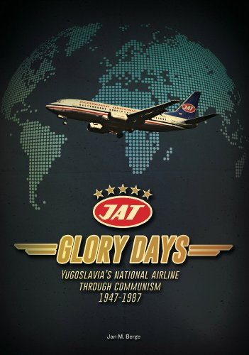 Glory Days: Yugoslavia's National Airline Through Communism