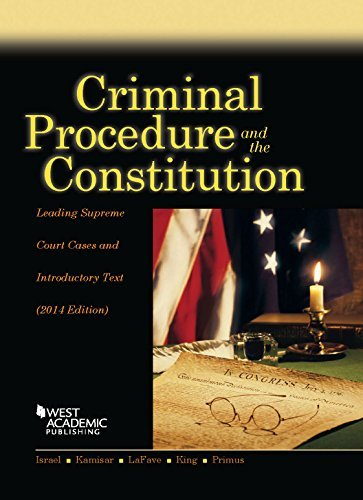 Download By Jerold H Israel Criminal Procedure and the Constitution, Leading Supreme Court Cases and Introductory Text, 2014 (Am (2014) [Paperback] pdf