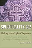 Spirituality 202, Suzanne R. Miller, 0595198201