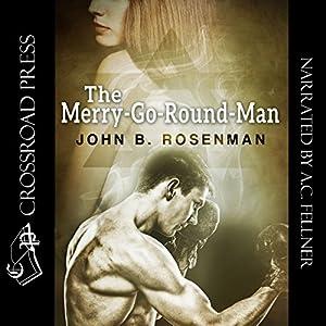The Merry-Go-Round Man Audiobook