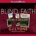 Blind Faith | CJ Lyons