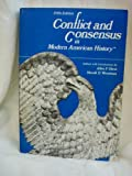 Conflict and Consensus in Modern American History, Davis, Allen F. and Woodman, Harold D., 0669024902