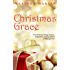 Christmas Grace (Christmas In Charity Book 1)