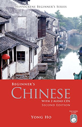 Beginner's Chinese with 2 Audio CDs, Second Edition (Hippocrene Beginner's)