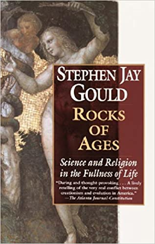 Rocks Of Ages Science And Religion In The Fullness Of Life  Rocks Of Ages Science And Religion In The Fullness Of Life Stephen Jay  Gould  Amazoncom Books