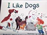 I Like Dogs, Rigby Staff, 076356592X