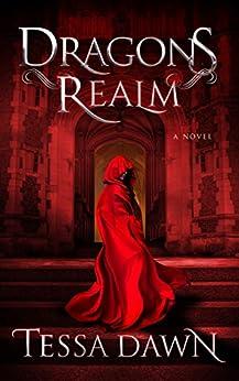 Dragons Realm (Dragons Realm Saga  Book 1) by [Dawn, Tessa]
