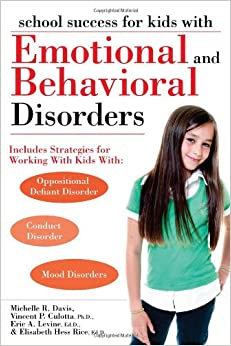 Book School Success for Kids With Emotional and Behavioral Disorders