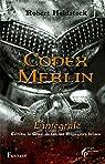 Codex Merlin - Intégrale par Holdstock