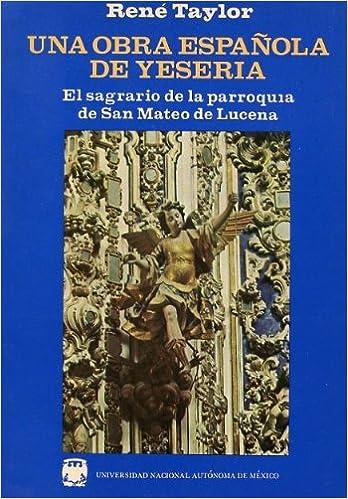 Amazon.com: Una Obra Espanola De Yeseria (El Sagrario De La ...