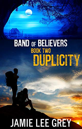 Band of Believers, Book 2: Duplicity by [Grey, Jamie Lee]